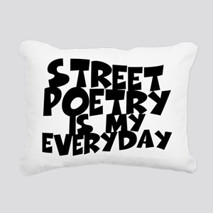 Street Poetry Is My Everyday Rectangular Canvas Pi