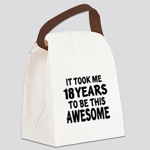 18 Years To Be This Awesome Canvas Lunch Bag