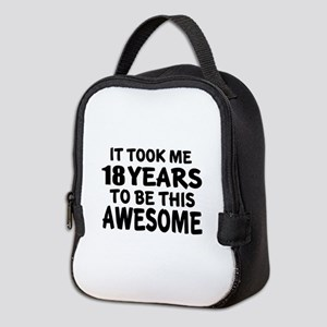 18 Years To Be This Awesome Neoprene Lunch Bag