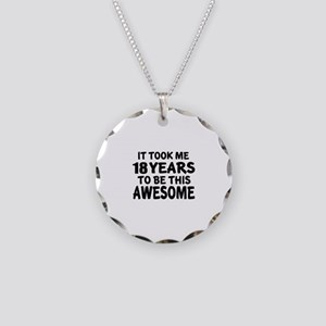 18 Years To Be This Awesome Necklace Circle Charm