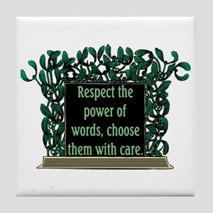 THE POWER OF WORDS.. Tile Coaster