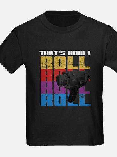 ThatsHowIRoll T-Shirt