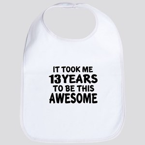 13 Years To Be This Awesome Bib