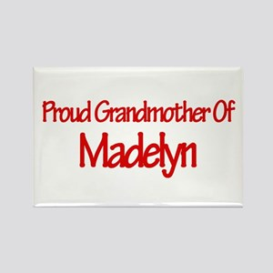 Proud Grandmother of Madelyn Rectangle Magnet