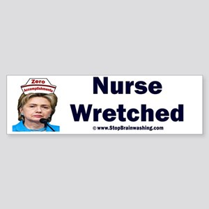 Hillary Nurse Wretched Bumper Sticker
