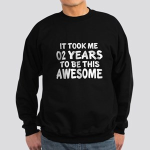 02 Years To Be This Awesome Sweatshirt (dark)