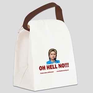 Hillary? OH HELL NO!!! Canvas Lunch Bag