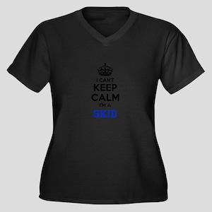 I can't keep calm Im SKID Plus Size T-Shirt