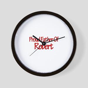 Proud Father of Robert Wall Clock