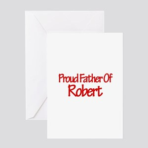 Proud Father of Robert Greeting Card