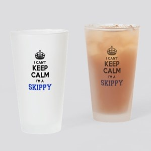 I can't keep calm Im SKIPPY Drinking Glass