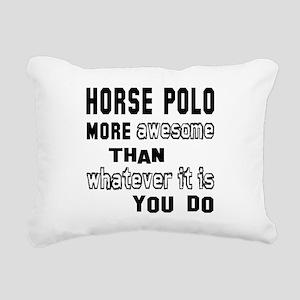 Horse Polo more awesome Rectangular Canvas Pillow