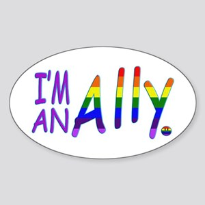 I'm an ALLY Sticker (Oval)