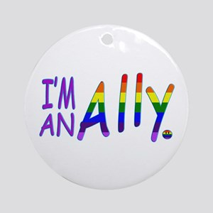 I'm an ALLY Round Ornament