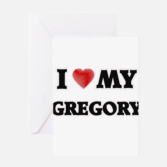 I love my Gregory Greeting Cards