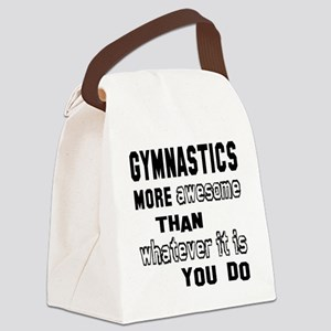 Gymnastics more awesome than what Canvas Lunch Bag