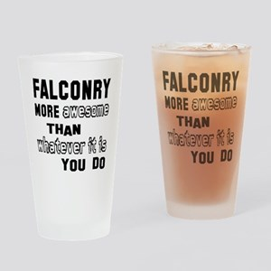 Falconry more awesome than whatever Drinking Glass