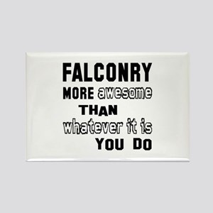 Falconry more awesome than whatev Rectangle Magnet
