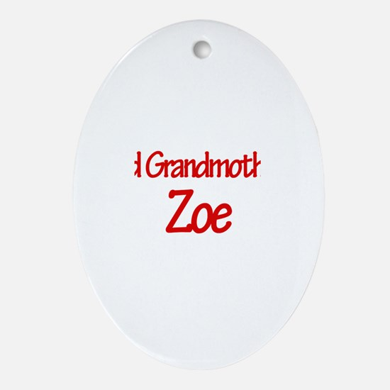 Proud Grandmother of Zoe Oval Ornament