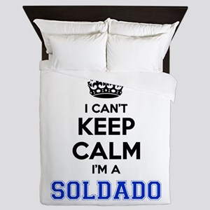 I can't keep calm Im SOLDADO Queen Duvet