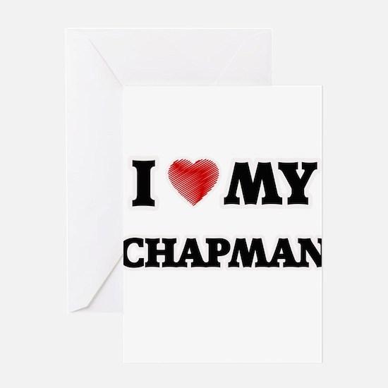 I love my Chapman Greeting Cards