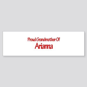 Proud Grandmother of Arianna Bumper Sticker