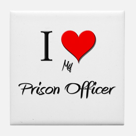 I Love My Prison Officer Tile Coaster