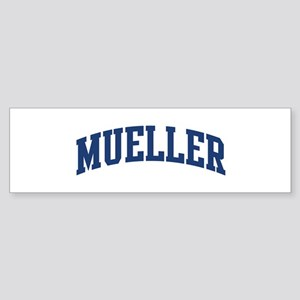 MUELLER design (blue) Bumper Sticker