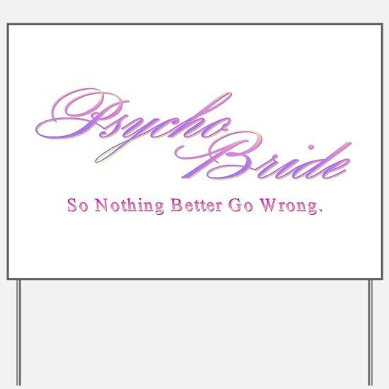 psycho_bride.png Yard Sign
