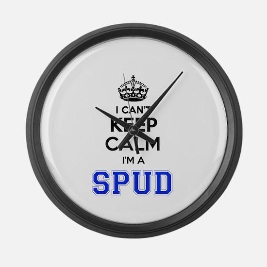 I can't keep calm Im SPUD Large Wall Clock