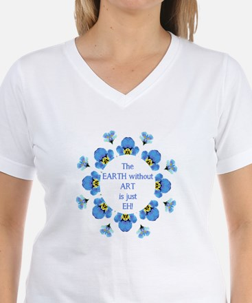 The Earth without Art is just EH Quote T-Shirt