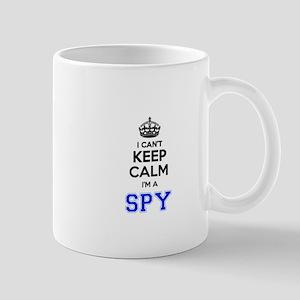 I can't keep calm Im SPY Mugs