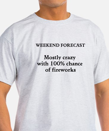 Weekend Forecast T-Shirt