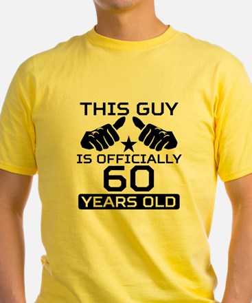 This Guy Is Officially 60 Years Old T-Shirt