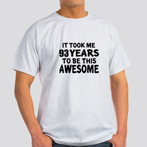 93 Years To Be This Awesome Light T-Shirt