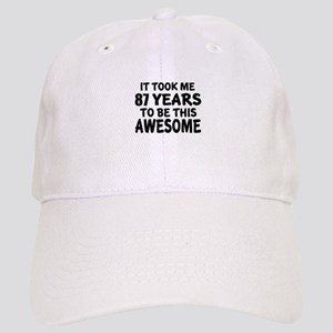 87 Years To Be This Awesome Cap