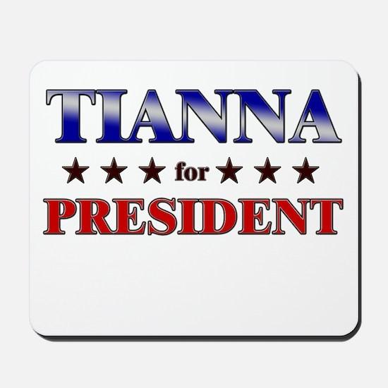 TIANNA for president Mousepad
