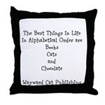 Best Things In Life Throw Pillow