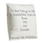Best Things In Life Burlap Throw Pillow
