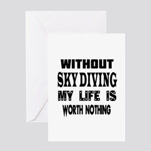Sky Diving Is My Life Greeting Card
