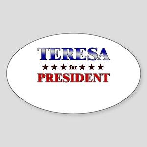 TERESA for president Oval Sticker