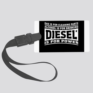 Diesel is for power Luggage Tag