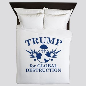 Trump For Global Destruction Queen Duvet