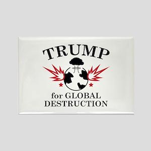 Trump For Global Destruction Rectangle Magnet