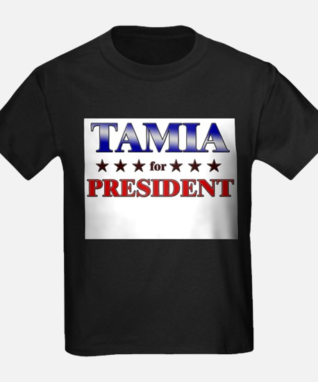 TAMIA for president T