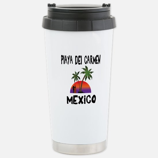 Playa Del Carmen Mexico Stainless Steel Travel Mug