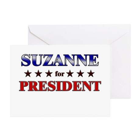 SUZANNE for president Greeting Card