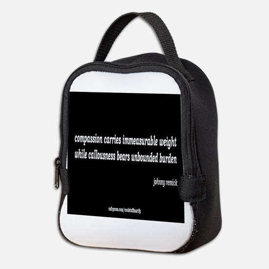 compassion and callousness Neoprene Lunch Bag