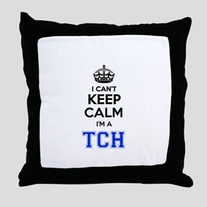 I can't keep calm Im TCH Throw Pillow