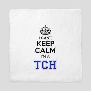 I can't keep calm Im TCH Queen Duvet